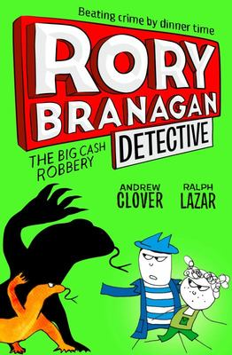 The Big Cash Robbery (Rory Branagan (Detective) #3)