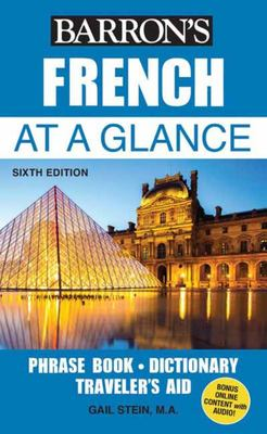 French at a Glance - Foreign Language Phrasebook and Dictionary