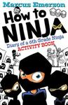 How to Ninja (Diary of a 6th Grade Ninja Activity Book)