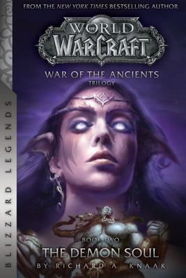 Warcraft - The Demon Soul - War of the Ancients