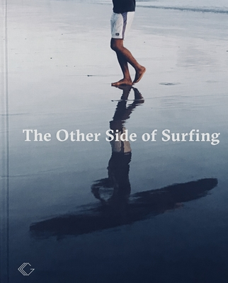 The Other Side of Surfing