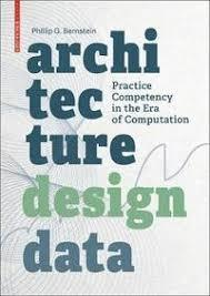 Architecture / Design / Data - Practice Competency in the Era of Computation