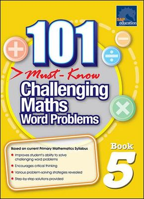 101 Must Know Challenging Maths Word Problems Book 5