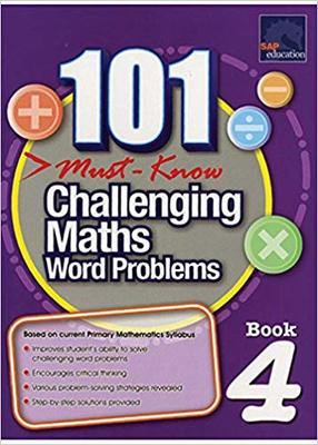 101 Must Know Challenging Maths Word Problems Book 4