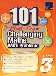 101 Must Know Challenging Maths Word Problems Book 3