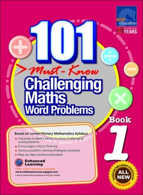 101 Must Know Challenging Maths Word Problems Book 1