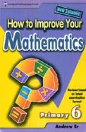 How to Improve Your Maths Primary 6