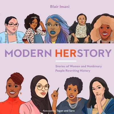 Modern HERstory - Stories of Women and Nonbinary People Rewriting History