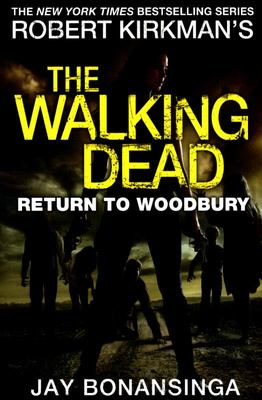 The Walking Dead: Return to Woodbury (The Walking Dead #8)