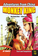 Monkey King - Trust and Temptation Vol 13