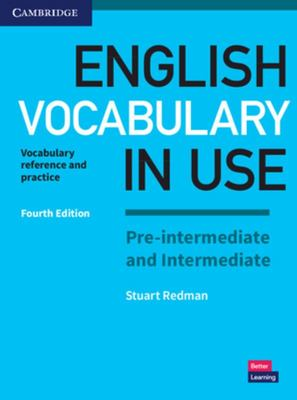 English Vocabulary in Use Pre-Intermediate & Intermediate : Vocabulary Reference and Practice: with Answers
