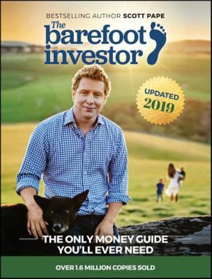 The Barefoot Investor: The Only Money Guide You'll Ever Need Updated 2019
