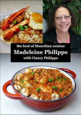 The Best of Mauritian Cuisine - Recipes from Mauritius