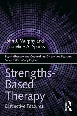 Strengths-Based Therapy - Distinctive Features
