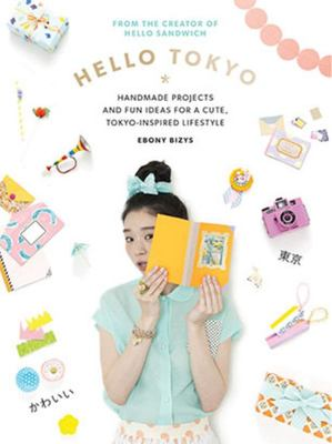 Hello Tokyo - Handmade Projects and Fun Ideas