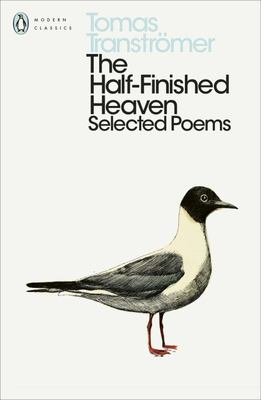 The Half-Finished Heaven - Selected Poems