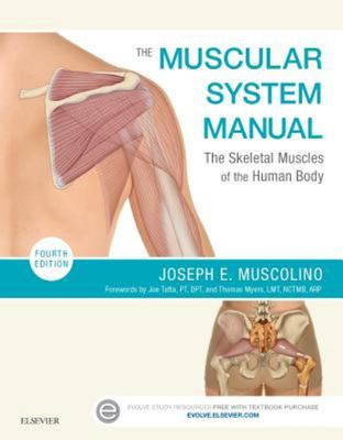The Muscular System Manual 4E