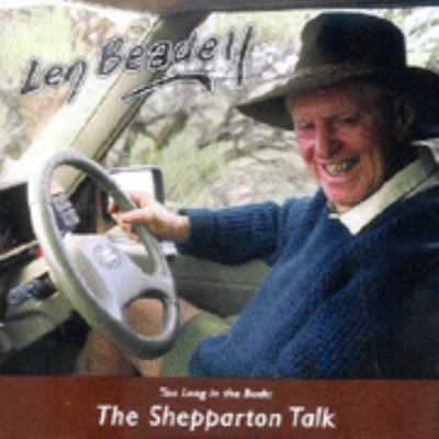 Shepparton Talk: Too Long in the Bush