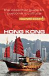 Hong Kong - Culture Smart! The Essential Guide to Customs & Culture