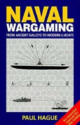 Naval Wargaming: From Ancient Galleys to Modern U-boats