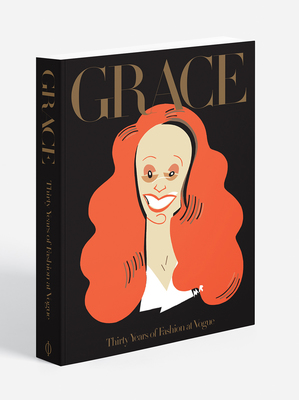 Grace : Thirty Years of Fashion at Vogue