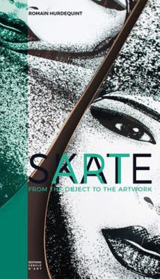 Skate Art: From the Object to the Artwork