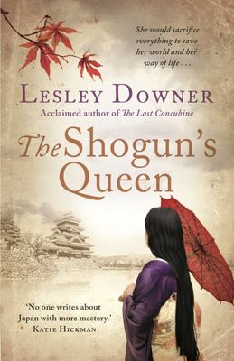 The Shogun's Queen : The Shogun Quartet, Book 1