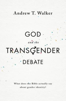 God and the Transgender Debate