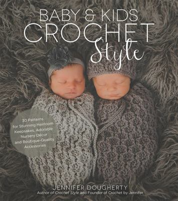 Baby and Kids Crochet Style