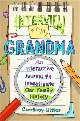 Interview with My Grandma - An Interactive Journal to Investigate Our Family History