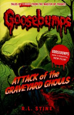 Attack of the Graveyard Ghouls (Goosebumps)