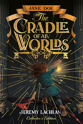 Jane Doe And The Cradle Of All Worlds (#1 Jane Doe HB)