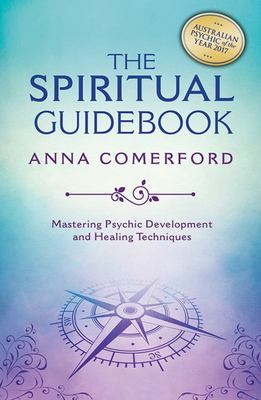 The Spiritual Guidebook - Mastering Psychic Development and Healing Techniques