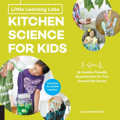 Kitchen Science for Kids (Little Learning Labs)