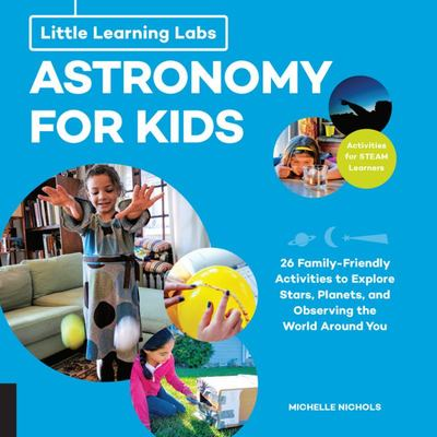 Astronomy for Kids (Little Learning Lab)