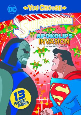 Apokolips Invasion (You Choose Stories: Superman)