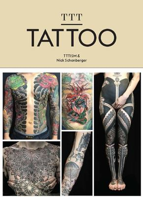 Contemporary Tattooing TTT - A Book by Sang Bleu Magazine