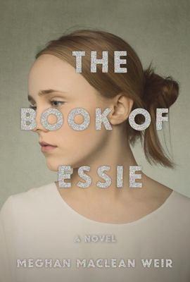 The Book of Essie - A Novel