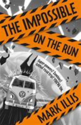 On the Run (The Impossible #2)