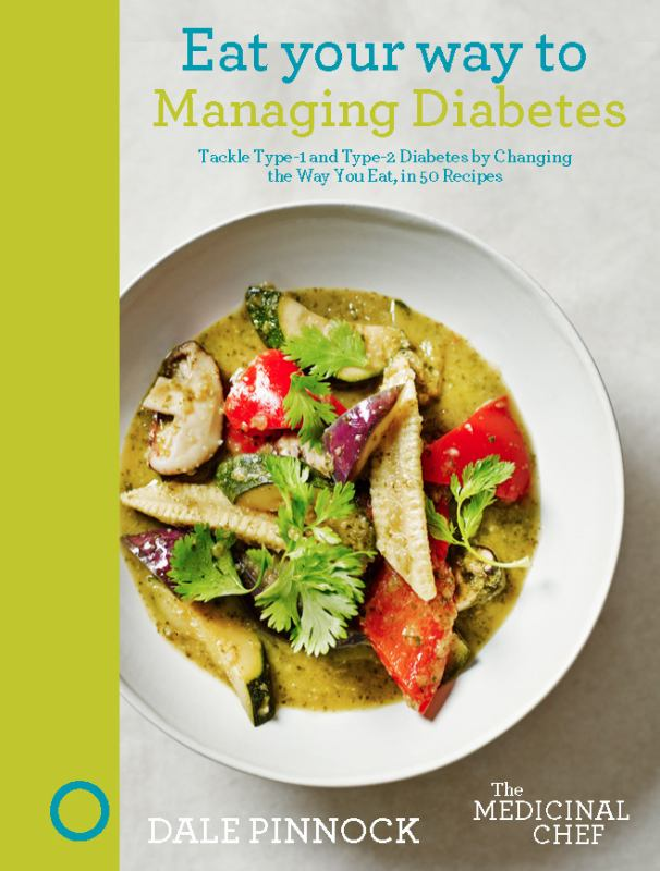 Eat your Way to Managing Diabetes - The Medicinal Chef