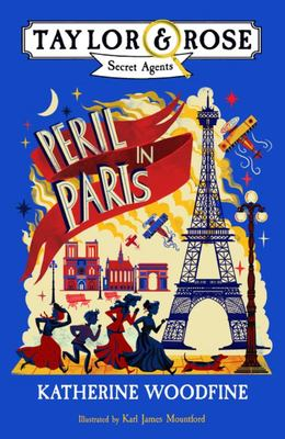 Peril in Paris (Taylor and Rose, Secret Agents #1)