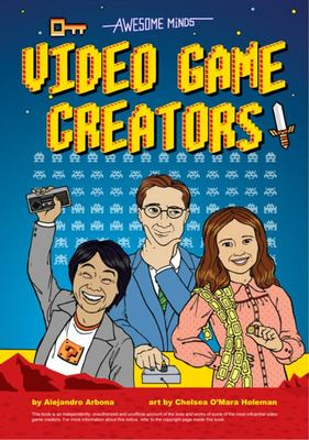 Awesome Minds - Video Game Creators