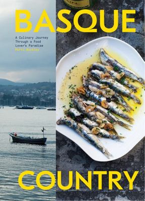 Basque Country - A Culinary Journey Through a Magical Region