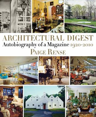 Architectural Digest - Autobiography of a Magazine 1920-2010