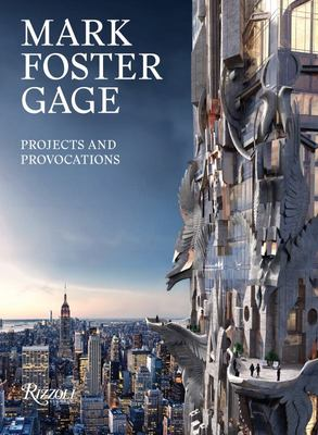 Mark Foster Gage - Projects and Provocations