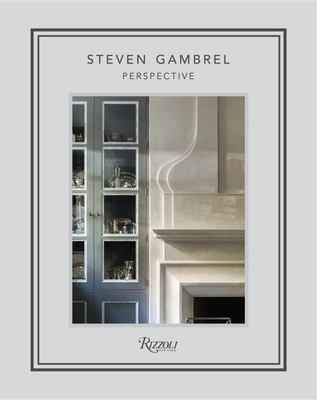 Steven Gambrel - Perspectives