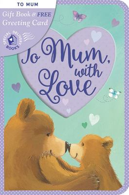 Gift Book & Greetings Card Combo:To Mum, with Love