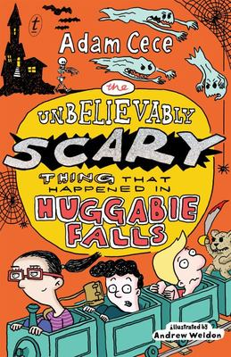 The Unbelievably Scary Thing That Happened in Huggabie Falls (#2)