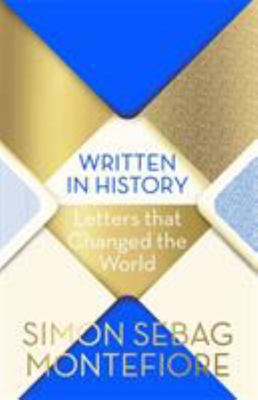 Written in History - Letters That Changed the World