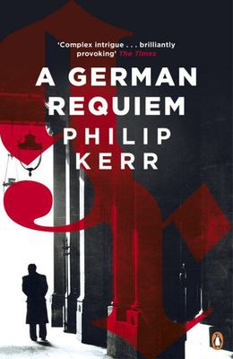 German Requiem (Bernie Gunther #3)